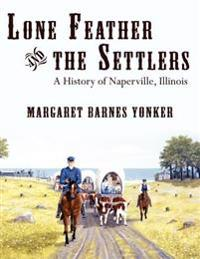 Lone Feather and the Settlers