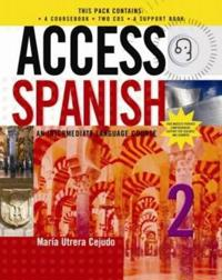 Access Spanish 2 Complete CD Pack: An Intermediate Language Course
