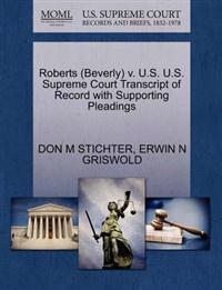 Roberts (Beverly) V. U.S. U.S. Supreme Court Transcript of Record with Supporting Pleadings
