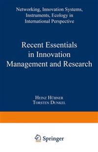 Recent Essentials in Innovation Management and Research
