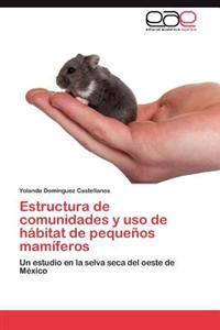 Estructura de Comunidades y USO de Habitat de Pequenos Mamiferos