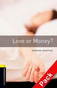 Oxford Bookworms Library: Level 1: Love or Money?