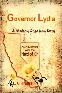 Governor Lydia a Mellow Rose from Texas