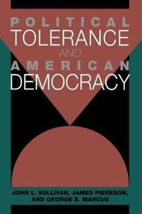 Political Tolerance and American Democracy