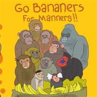 Go Bananers for Manners  - Tony Olexa - böcker (9781733849302)     Bokhandel