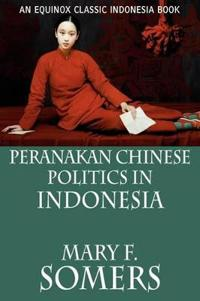 Peranakan Chinese Politics in Indonesia