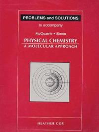 Problems & Solutions to Accompany McQuarrie - Simon Physical Chemistry