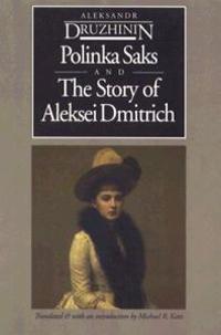 Polinka Saks and the Story of Aleksei