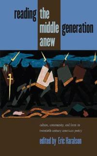 Reading the Middle Generation Anew