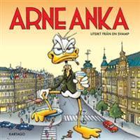 Arne Anka : utsikt från en svamp