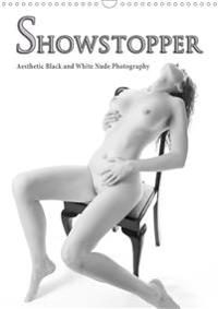 Showstopper - Aesthetic Black and White Nude Photography (Wall Calendar 2020 DIN A3 Portrait)
