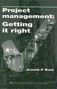 Project Management: Getting It Right