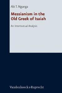 Messianism in the Old Greek of Isaiah