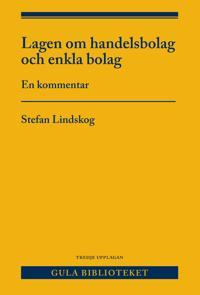 Lagen om handelsbolag och enkla bolag : en kommentar - Stefan Lindskog | Laserbodysculptingpittsburgh.com