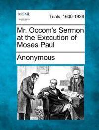 Mr. Occom's Sermon at the Execution of Moses Paul