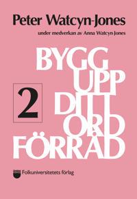 Bygg upp ditt ordförråd 2 - Peter Watcyn-Jones pdf epub