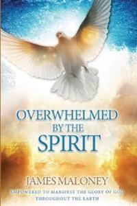 Overwhelmed by the Spirit