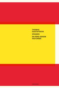 Spanien : en färd genom historien - Thomas Gustafsson | Laserbodysculptingpittsburgh.com