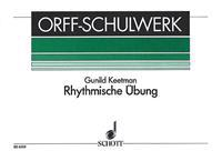 Rhythmische Ubung (Rhythmic Exercises): For Orff Instruments