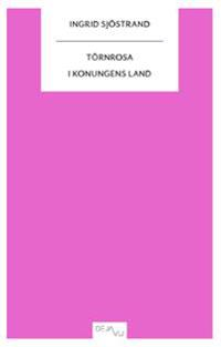 Törnrosa : i konungens land