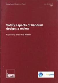 Safety Aspects of Handrail Design