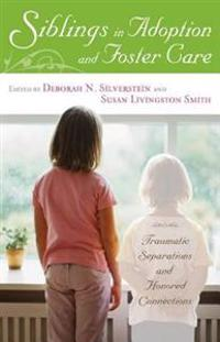 Siblings in Adoption or Foster Care