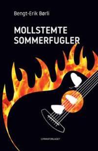 Mollstemte sommerfugler - Bengt-Erik Børli pdf epub