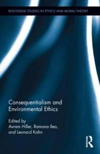 Consequentialism and Environmental Ethics