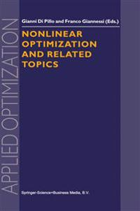 Nonlinear Optimization and Related Topics