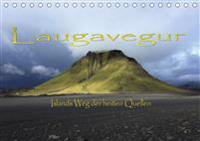 Laugavegur - Islands Weg der heißen Quellen (Tischkalender 2020 DIN A5 quer)