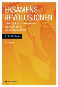 Eksamensrevolusjonen - Arild Raaheim pdf epub