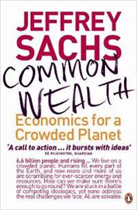 Common wealth - economics for a crowded planet