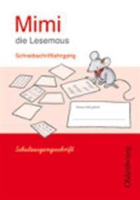Mimi die Lesemaus E. Schreibschriftlehrgang SAS