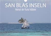 SAN BLAS INSELN Heimat der Kuna Indianer (Wandkalender 2020 DIN A4 quer)