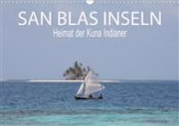 SAN BLAS INSELN Heimat der Kuna Indianer (Wandkalender 2020 DIN A3 quer)