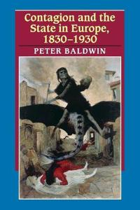 Contagion and the State in Europe, 1830-1930