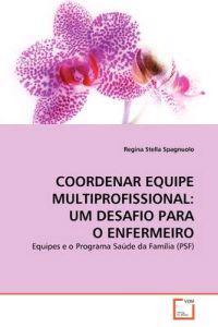 Coordenar Equipe Multiprofissional