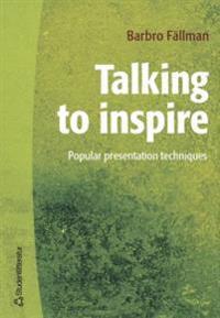 Talking to inspire : popular presentation technique