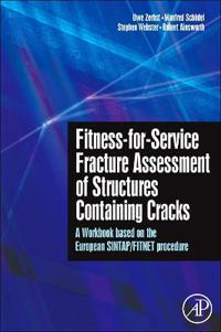 Fistness-for-Service Fracture Assessment of Structures Containing Cracks