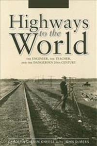 Highways to the World