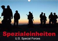 Spezialeinheiten . U.S. Special Forces (Wandkalender 2020 DIN A3 quer)