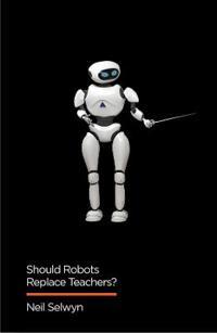 Should Robots Replace Teachers?