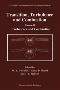 Transition, Turbulence and Combustion