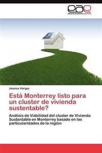 Esta Monterrey Listo Para Un Cluster de Vivienda Sustentable?