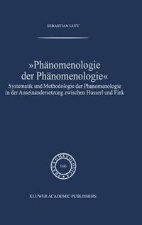 Phanomenologie Der Phanomenologie