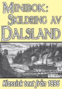 Minibok: Skildring av Dalsland – Återutgivning av text från 1896