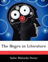 The Negro in Literature