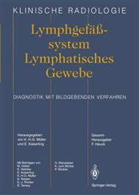 Lymphgefasssystem Lymphatisches Gewebe