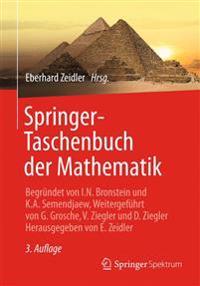 Springer-Taschenbuch Der Mathematik: Begrundet Von I.N. Bronstein Und K.A. Semendjaew Weitergefuhrt Von G. Grosche, V. Ziegler Und D. Ziegler Herausge