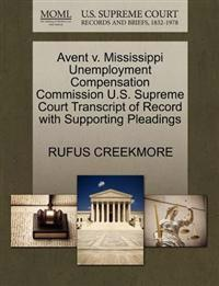 Avent V. Mississippi Unemployment Compensation Commission U.S. Supreme Court Transcript of Record with Supporting Pleadings